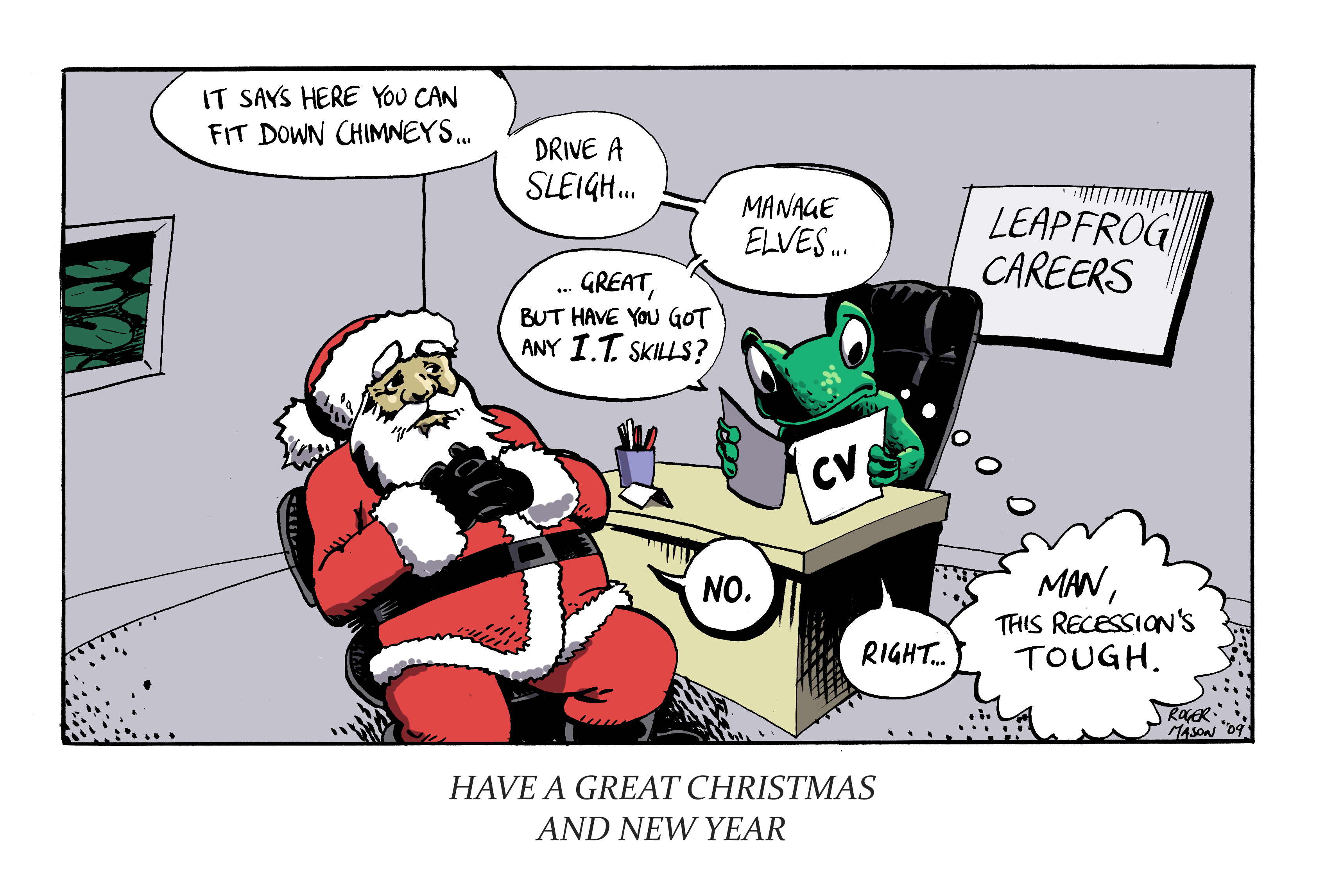Christmas card for Leapfrog Careers, with an unemployed Santa. Art by Roger Mason