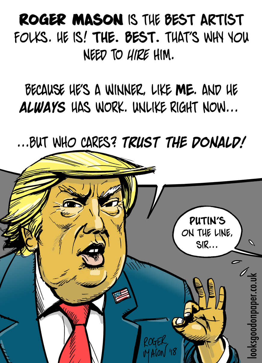 Donald Trump promotional cartoon by Roger Mason